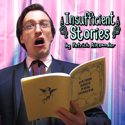 Insufficient Stories by Patrick Alexander - cover